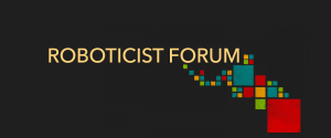 Roboticist Forum